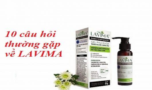 10 Câu hỏi thường gặp về Lavima